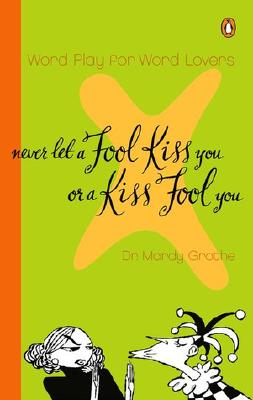 Never Let a Fool Kiss You or Kiss a Fool By Grother, Marty